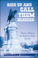 "alt=""The front cover of Lochlainn Seabrook's book Rise Up and Call Tehm Blessed: Victorian Tributes to the Confederate Soldier"""