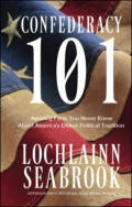 "alt=""The front cover of Lochlainn Seabrook's book Confederacy 101"""