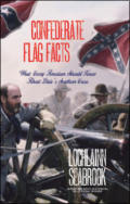 Confederate Flag Facts: What Every American Should Know About Dixie's Southern Cross
