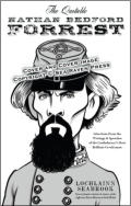 "alt=""The front cover of Lochlainn Seabrook's book The Quotable Nathan Bedford Forrest"""