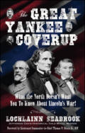 "alt=""The front cover of Lochlainn Seabrook's book The Great Yankee Coverup: What the North Doesn't Want You to Know About Lincoln's War"""