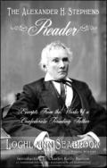 "alt=""The front cover of Lochlainn Seabrook's book The Alexander H. Stephens Reader"""