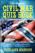 "alt=""The front cover of Lochlainn Seabrook's book The Ultimate Civil War Quiz Book"""