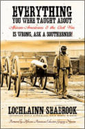 "alt=""The front cover of Lochlainn Seabrook's book Everything You Were Taught About African Americans and the Civil War is Wrong!"""