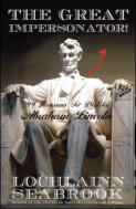 "alt=""The front cover of Lochlainn Seabrook's book The Great Impersonator: 99 Reasons to Dislike Abraham Lincoln"""