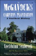 "alt=""The front cover of Lochlainn Seabrook's book The McGavocks of Carnton Plantation: A Southern History"""