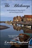 "alt=""The front cover of Lochlainn Seabrook's book The Blakeneys: An Etymological, Ethnological, and Genealogical Study"""