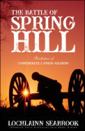 "alt=""The front cover of Lochlainn Seabrook's book The Battle of Spring Hill"""