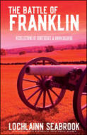 "alt=""The front cover of Lochlainn Seabrook's book The Battle of Franklin"""