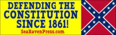 """DEFENDING THE CONSTITUTION SINCE 1861!"""