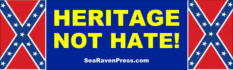 """HERITAGE NOT HATE!"""