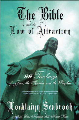 """The Bible and the Law of Attraction"" from Sea Raven Press (paperback)"