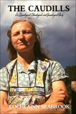 """The Caudills: An Etymological, Ethnological, and Genealogical Study"" from Sea Raven Press (hardcover)"