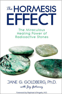 """The Hormesis Effect: The Miraculous Healing Power of Radioactive Stones"" from Sea Raven Press (paperback)"