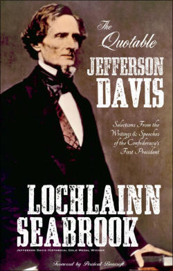 """The Quotable Jefferson Davis"" from Sea Raven Press (paperback)"