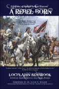 A Rebel Born: A Defense of Nathan Bedford Forrest (hardcover)