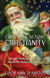 """Christmas Before Christianity"" from Sea Raven Press (paperback)"