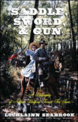 Saddle, Sword, and Gun: A Biography of Nathan Bedford Forrest For Teens (paperback)