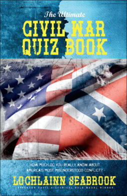 """The Ultimate Civil War Quiz Book,"" from Sea Raven Press (hardcover)"